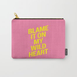 Blame it on my Wild Heart pink and yellow motivational typography poster bedroom wall home decor Carry-All Pouch