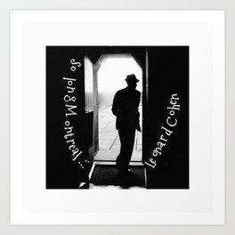 So long Montreal... Leonard Cohen Art Print
