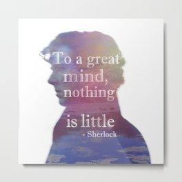 great minds - sherlock Metal Print