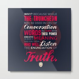 The Enunciation of Truth Metal Print