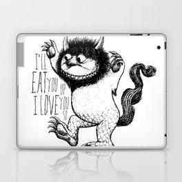 I'll Eat You Up I Love You So Laptop & iPad Skin