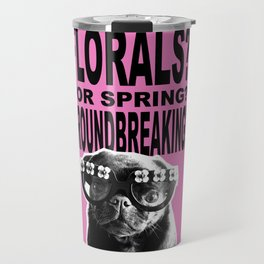 PUG SUKI - FLORALS FOR SPRING - 80S PINK Travel Mug