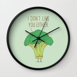 Broccoli don't like you either Wall Clock