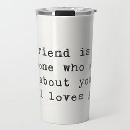 Elbert Hubbard quote about friends Travel Mug