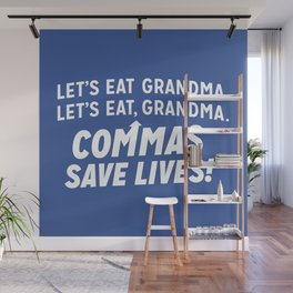 COMMAS SAVE LIVES Wall Mural