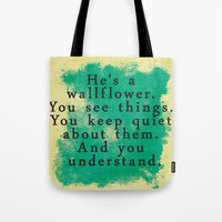 the perks of being a wallflower Tote Bags featuring Wallflower by green.lime