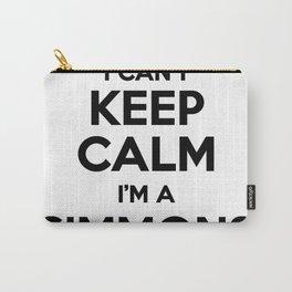 I cant keep calm I am a SIMMONS Carry-All Pouch
