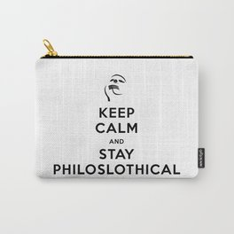 Keep Calm and Stay Philoslothical Carry-All Pouch