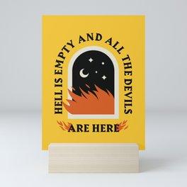 Hell Is Empty Mini Art Print