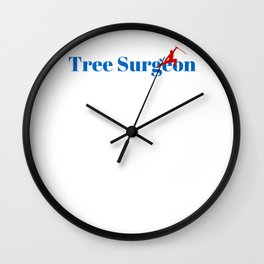 Top Tree Surgeon Wall Clock