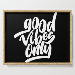good vibes only Serving Tray