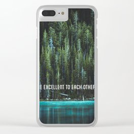Be Excellent To Each Other Clear iPhone Case