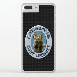 Lesbians Eat What Clear iPhone Case