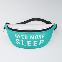 Need More Sleep Blue Funny Quote Fanny Pack