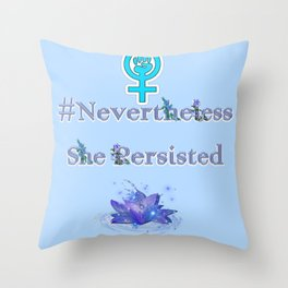 Nevertheless She Persisted - Blue Floral Throw Pillow
