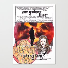 Doctor Who - Can you hear them singing Canvas Print