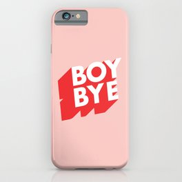 Boy Bye funny poster typography graphic design in red and pink home decor iPhone Case