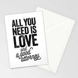 All You Need Is Love And A Good Attorney Stationery Cards