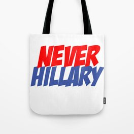 Never Hillary (White) Tote Bag