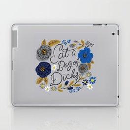 Pretty Sweary- Eat a Bag of Dicks silver Laptop & iPad Skin