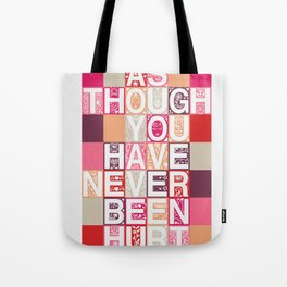 Love As Though Tote Bag