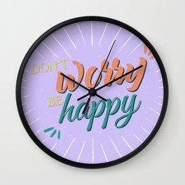 Don't worry be happy Wall Clock