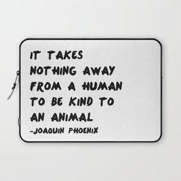 Joaquin Phoenix Vegan Quote Print Laptop Sleeve
