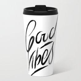 Good Vibes Lettering Travel Mug
