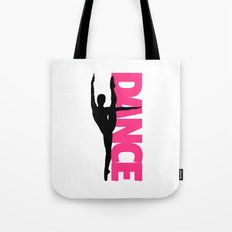 Dance Text Girl Quote Tote Bag