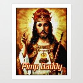 Pimp Daddy Art Print