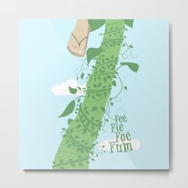 Fee Fie Foe Fum ! Metal Print