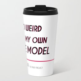 Mindy Lahiri is her own Role Model (Mindy Project) Travel Mug