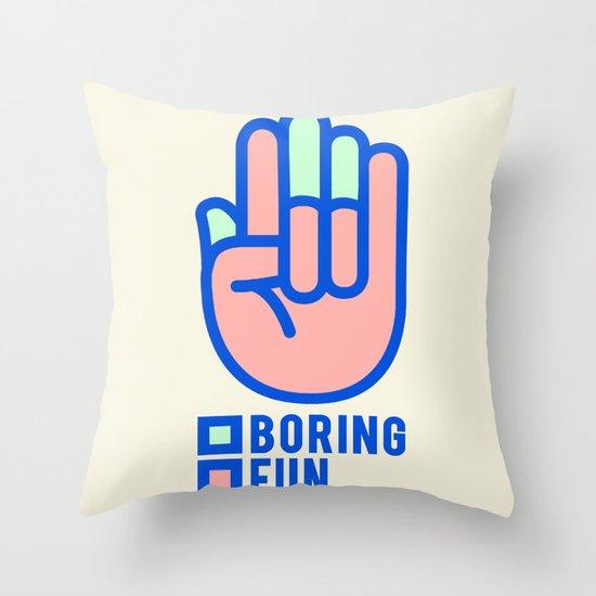 BORING N0.1 Throw Pillow