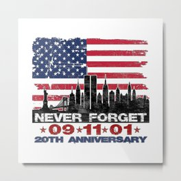 Never Forget September 11, 20th anniversary Metal Print