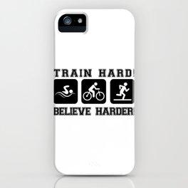 Triathlon Train Hard Gift iPhone Case