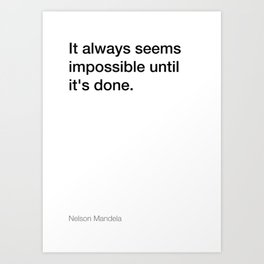 Nelson Mandela quote about making things [White Edition] Art Print