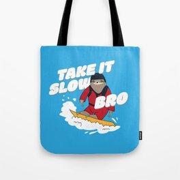 Take it Slow Bro - Funny Snowboarding Sloth Tote Bag
