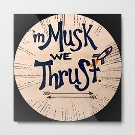 Musk Society Metal Print