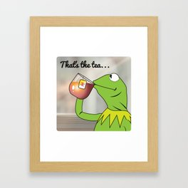Kermit Tea Meme Framed Art Print