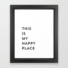 This is my happy place Framed Art Print