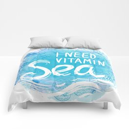 i need vitamin sea White text on blue background, Summer sea shells, molluscs Comforters