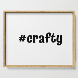 #crafty Serving Tray