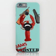 Lobster gangster Slim Case iPhone 6s
