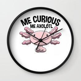 Me Curious Me Axolotl Sweet Pet Gift Wall Clock