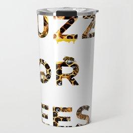 Buzz for Bees Travel Mug