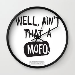 Well, ain't that a... Wall Clock