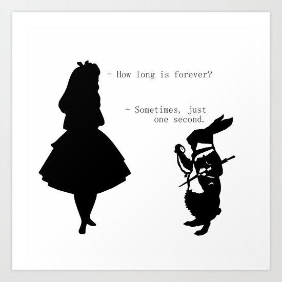 How long is forever? Art Print