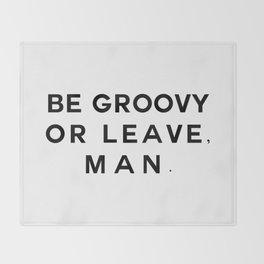 Be Groovy Throw Blanket