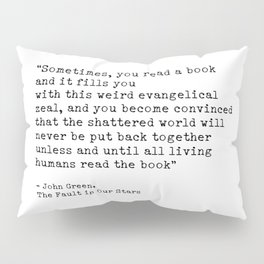 Quote 2 Pillow Sham