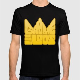 Gimme the Loot T-shirt